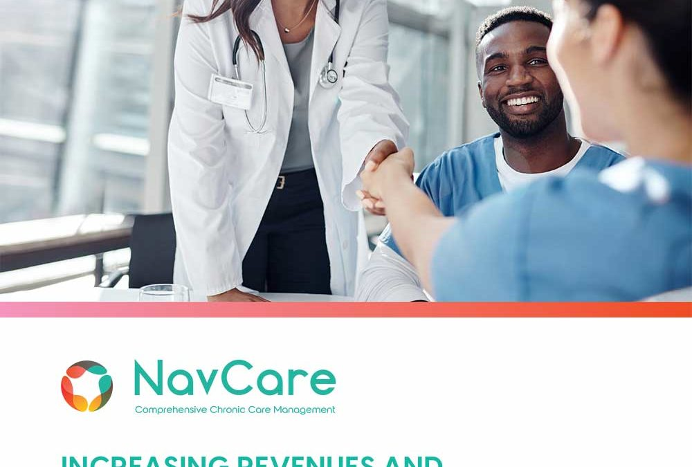 Increasing Revenues and Outcomes with Chronic Care Management